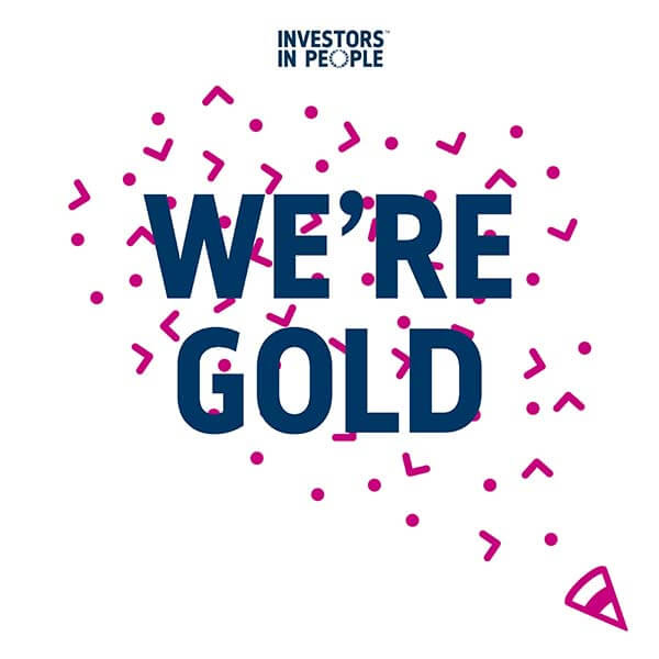 Investors in People – We're Gold
